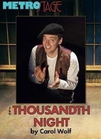 The Thousandth Night - Directed by John Vreeke - MetroStage, Washington DC-Alexandria